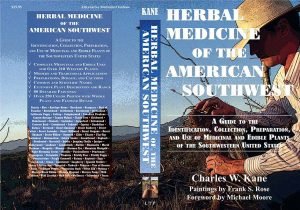 Herbal Medicine of the American Southwest (First Edition), 2006