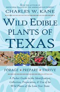 Wild Edible Plants of Texas