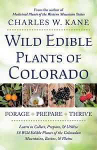 Wild Edible Plants of Colorado